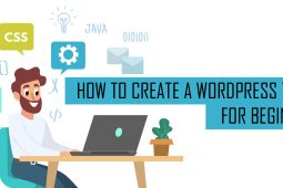 How To Create a WordPress Theme for Beginners – Part 1: The Beginning